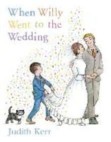 When Willy Went to the Wedding - Judith Kerr - cover