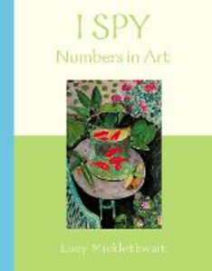 Libro in inglese I Spy: Numbers In Art  - Lucy Micklethwait
