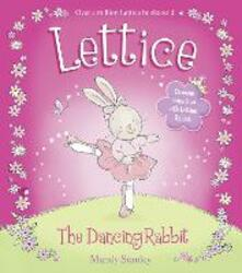 Lettice the Dancing Rabbit - Mandy Stanley - cover