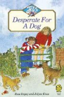 DESPERATE FOR A DOG - Rose Impey - cover