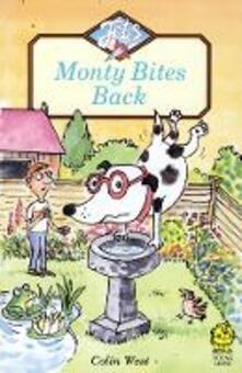 Monty Bites Back - Colin West - cover