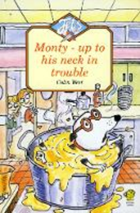 Libro in inglese Monty Up to His Neck in Trouble  - Colin West