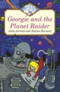 Libro in inglese Georgie and the Planet Raider  - Julia Jarman