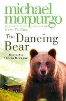 The Dancing Bear - Michael Morpurgo - cover