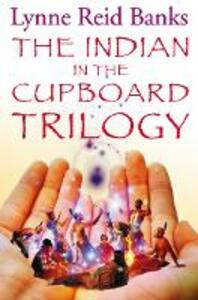 The Indian in the Cupboard Trilogy - Lynne Reid Banks - cover