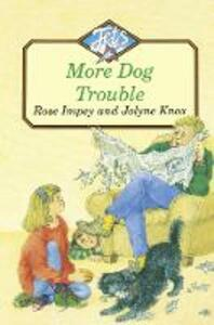 MORE DOG TROUBLE - Rose Impey - cover