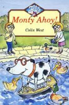 Monty Ahoy! - Colin West - cover