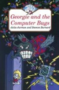 Libro inglese Georgie and the Computer Bugs Julia Jarman , Damon Burnard