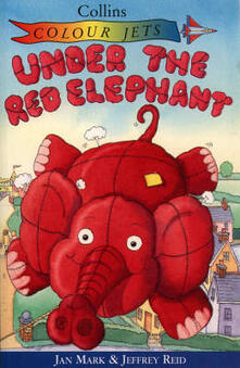 Under the Red Elephant - Jan Mark - cover
