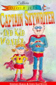 Captain Sky Writer and Kid Wonder - Stephen Elboz - cover