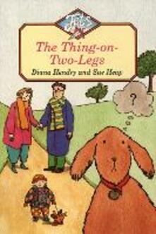 The Thing-on-Two-Legs - Diana Hendry - cover