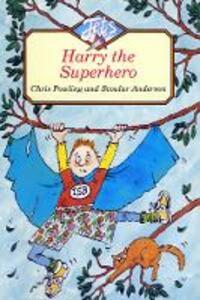 Harry the Superhero - Chris Powling - cover