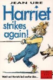 Harriet Strikes Again - Jean Ure - cover