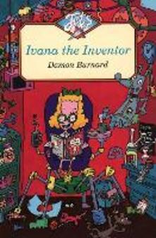 Ivana the Inventor - Damon Burnard - cover
