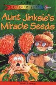 Aunt Jinksie's Miracle Seeds - Shoo Rayner - cover
