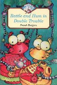 Libro in inglese Rattle and Hum in Double Trouble  - Frank Rodgers