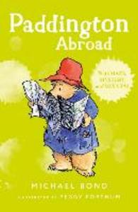 Libro in inglese Paddington Abroad  - Michael Bond
