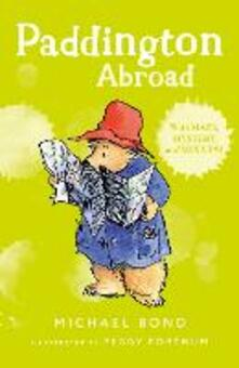 Paddington Abroad - Michael Bond - cover