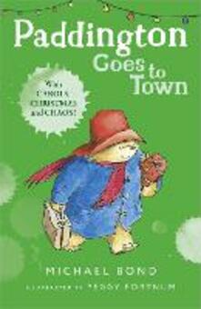 Paddington Goes To Town - Michael Bond - cover