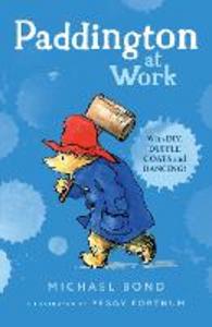 Libro in inglese Paddington at Work  - Michael Bond
