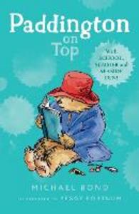 Libro in inglese Paddington on Top  - Michael Bond