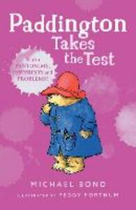 Paddington Takes the Test - Michael Bond - cover