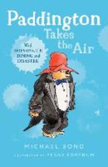 Paddington Takes the Air - Michael Bond - cover