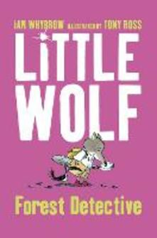 Little Wolf, Forest Detective - Ian Whybrow - cover
