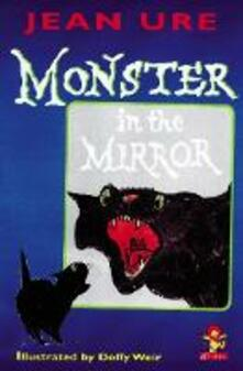 Monster in the Mirror - Jean Ure - cover