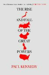 Libro in inglese The Rise and Fall of the Great Powers  - Paul M. Kennedy