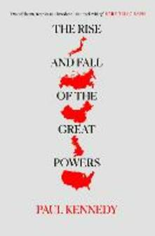 The Rise and Fall of the Great Powers - Paul Kennedy - cover