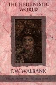 Libro in inglese The Hellenistic World  - F. W. Walbank