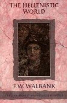 The Hellenistic World - F. W. Walbank - cover