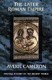The Later Roman Empire - Averil Cameron - cover