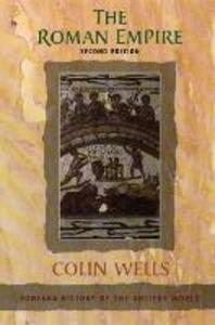 The Roman Empire - Colin Wells - cover