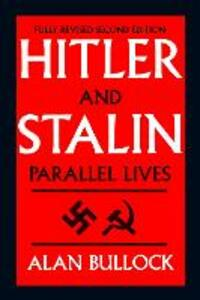 Hitler and Stalin: Parallel Lives - Alan Bullock - cover