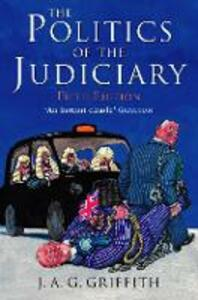 Politics of the Judiciary - J.A.G. Griffith - cover