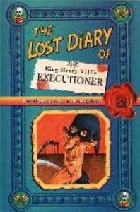 Libro inglese The Lost Diary of King Henry VIII's Executioner Steve Barlow , Steve Skidmore