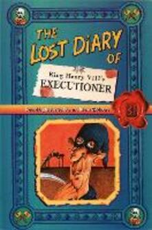 The Lost Diary of King Henry VIII's Executioner - Steve Barlow - cover