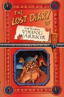The Lost Diary Of Erik Bloodaxe, Viking Warrior - Steve Barlow,Steve Skidmore - cover
