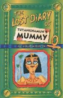 The Lost Diary Of Tutankhamun's Mummy - Clive Dickinson - cover