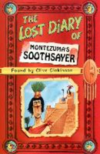 Libro in inglese The Lost Diary of Montezuma's Soothsayer  - Clive Dickinson