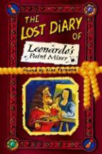 The Lost Diary of Leonardo's Paint Mixer - Alex Parsons - cover