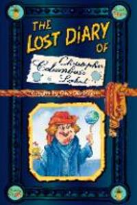 The Lost Diary of Christopher Columbus's Lookout - Clive Dickinson - cover