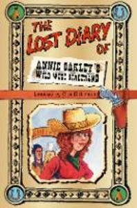 The Lost Diary of Annie Oakley's Wild West Stagehand - Clive Dickinson - cover