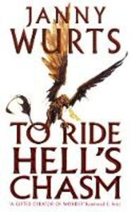 To Ride Hell's Chasm - Janny Wurts - cover