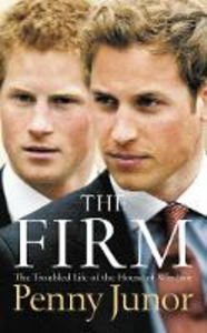Libro in inglese The Firm: The Troubled Life of the House of Windsor  - Penny Junor