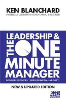 Leadership and the One Minute Manager - Kenneth Blanchard,Patricia Zigarmi,Drea Zigarmi - cover