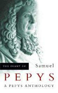 Libro in inglese The Diary of Samuel Pepys: A Pepys Anthology  - Samuel Pepys