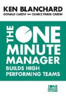 The One Minute Manager Builds High Performing Teams - Kenneth Blanchard,Donald Carew,Eunice Parisi-Carew - cover